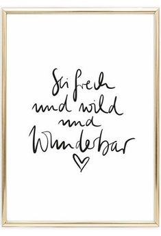 Scandinavian wall art beautiful quote sprche poster handlettering sei frech und wild und wunderbar postershop tales by jen talesbyjen com i dance to express not impress Canvas Quotes, Art Quotes, Life Quotes, Inspirational Quotes, Cute Text, Printable Poster, Poster Shop, Calligraphy Signs, Diy Letters