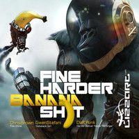 Fine Harder Banana Sh)t by lizzart on SoundCloud