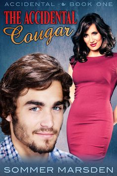 Coming April 25th from Excessica! #TheAccidentalCougar