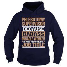 PHLEBOTOMY SUPERVISOR T-Shirts, Hoodies. BUY IT NOW ==► https://www.sunfrog.com/LifeStyle/PHLEBOTOMY-SUPERVISOR-97237918-Navy-Blue-Hoodie.html?id=41382