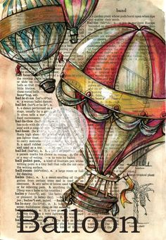 6 x 9 Print of Original, Mixed Media Drawing on Distressed, Dictionary Page  This drawing of hot air balloons is drawn in sepia ink and created with pastel and colored pencils on a distressed page from a dictionary that includes the definition balloon. Unlike similar prints available from other artists, this image was drawn directly on a page from a repurposed, rescued book. This is a digital print of the original artwork. The original artwork may or may not be available in another area of…