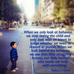 When we only look at behavior, we stop seeing the child.