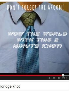 Brides! Don't forget about your groom! Wow your wedding guests with this 2 minute tie knot that looks like a work of art!  Great for all the groomsmen too, or use just for groom to make him stand out in a special way. #wedding #groom