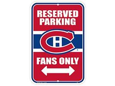 Montreal Canadiens Reserved Parking Sign Reserved Parking Signs, Sports Merchandise, Montreal Canadiens, Chicago Cubs Logo, House, Home, Haus, Houses