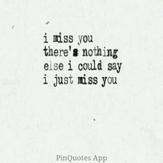 You're never not on my mind. Let's just say I miss you more than you know