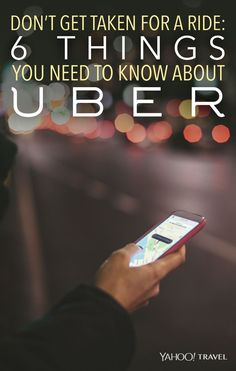 Here are six rules and tactics that you should know before you order up an Uber on your phone.