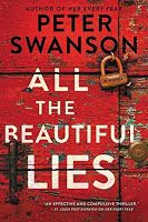 Girl Well Read ~ A Blog of Books: All the Beautiful Lies by Peter Swanson