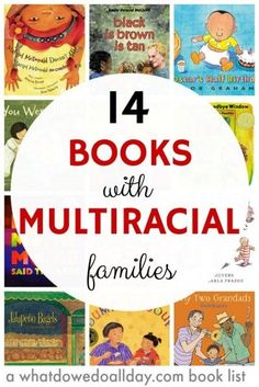 14 CHILDREN'S BOOKS WITH MULTIRACIAL FAMILIES.Books for kids with multiracial and biracial families.For this list, I chose picture books with a variety of faces from mixed race families. Sometimes, the racial identity of the character is noted, other Biracial Children, Young Children, Library Books, Kid Books, Baby Books, Story Books, Class Library, Elementary Library, Library Ideas