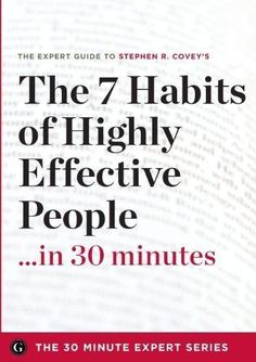 The 7 Habits of Highly Effective People ~ Stephen Covey Stephen Covey Quotes, Books To Read, My Books, Highly Effective People, Leader In Me, Soul Searching, 7 Habits, Direct Sales, Human Resources