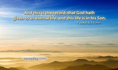 1 John 5:11 - Verse for May 29