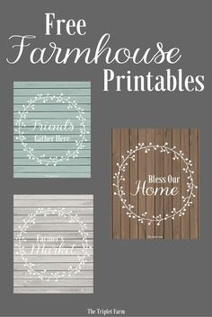 Free farmhouse printables via The Triplet Farm. I've been making printables for myself for what seems like forever. I love making them. There are nights I lay in bed thinking of what I can design next. What I love even more than making them is sharing them with you! For FREE! Each month I will be featuring 9 new printables.