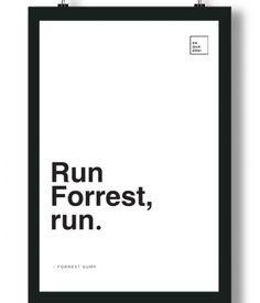 Poster/Quadro com Frase do filme Forrest Gump – Run, Forrest, run.