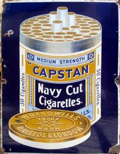 Capstan 'Navy Cut' in a Tin - Can be considered a colonial popular smokes in the and Vintage Cigarette Ads, Cigarette Brands, Retro Ads, Vintage Advertisements, Cheap Sports Cars, Tobacco Industry, Food Advertising, Vintage Tins, Hanging Signs