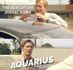 Aquarius Funny, Aquarius Traits, Aquarius Quotes, Aquarius Horoscope, Zodiac Sign Traits, Age Of Aquarius, Zodiac Signs Aquarius, Zodiac Star Signs, My Zodiac Sign