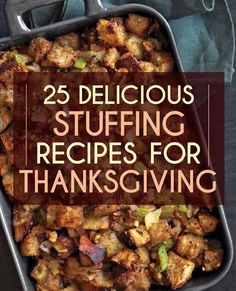 25 Delicious Stuffing Recipes For Thanksgiving - BuzzFeed Mobile