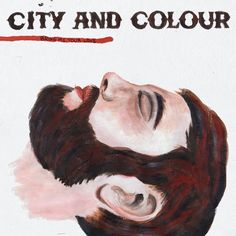 city and colour . bring me your love