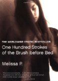 Melissa P.: 100 Strokes of the Brush Before Bed : my all time fave book Before Bed, Book Catalogue, Read More, Book Lovers, All About Time, My Books, Reading, Words, Inspirational