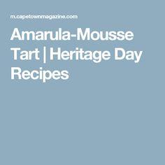 Amarula-Mousse Tart   Heritage Day Recipes