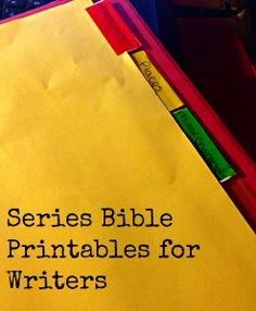 Series Bible Printables! Writing tips, writing organization