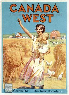 Canada West: The New Homeland Canadian Pacific Archives, 1923 Retro Poster, Poster Ads, Poster Vintage, Vintage Advertisements, Vintage Ads, Immigration Au Canada, Posters Canada, Agra, Canadian Travel