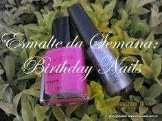 Vivy Duarte: Esmalte da Semana: Birthday Nails
