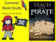 The Elementary Math Maniac: Teach Like a Pirate Book Study Part Crafting Engaging Lessons School Themes, Classroom Themes, Teach Like A Pirate, School Leadership, Educational Leadership, Toddler School, Pre School, Teaching Kindergarten, Teaching Ideas