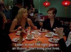 "On finding one's soulmate: | The 21 Best Things Samantha Jones Ever Said On ""Sex And The City"""