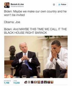 Funniest Memes of Biden and Obama Pranking Trump: Maybe We Make our Own Country