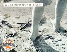 go barefoot for a week