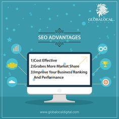SEO ADVANTAGES #Digitalmarketing #Seo #Seoadvantages #Socialmedia #Digitaladvertising #GlobaLocalDigital