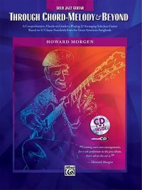 Through Chord-Melody and Beyond [With CD (Audio)]