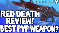 Destiny: Red Death PvP Review - Best PvP Weapon After 1.1.1 Patch? (Exotic Pulse Rifle)