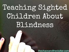 During Eye Health Awareness month, @ChaosandClutter has some good ideas for teaching children about blindness.