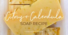 A simple cold-process calendula soap recipe with dried flower petals and citrus essential oils. Citrus Essential Oil, Essential Oils, Green Soap, Calendula, Homemade Soap Recipes, Cold Process Soap, Home Made Soap, Sweet Almond Oil, Handmade Soaps