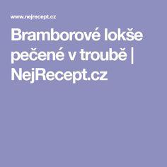 Bramborové lokše pečené v troubě | NejRecept.cz