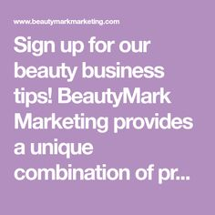 Sign up for our beauty business tips! BeautyMark Marketing provides a unique combination of practical salon marketing & business development support. Email Marketing Strategy, Business Marketing, Salon Business, Business Tips, Lucky Quotes, Store Signage, Getting A Massage, How To Attract Customers, For Sale Sign