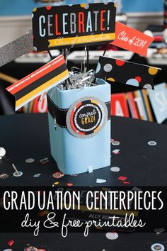 Free printables and tutorial to make graduation party centerpieces