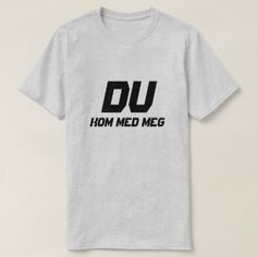 #simple - #Simpel Text You come with me in Norwegian T-Shirt