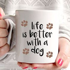 life is better with a dog coffee mug by missharry on Etsy