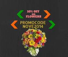 """10% OFF on #Flowers offer valid till 30th NOV 2014  Promo Code: """"NOVE2014"""" Click here to Grab the #Deal: http://is.gd/OFFERonFlowers"""