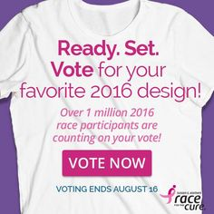 When you picture next year's local Race for the Cure T-shirt, what do you see? Starting today, you can let us know by voting once a day for your favorite design until August 16! Remember to share with your family and friends so they can vote, too.