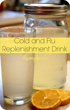 Cold and Flu Drink, a simple real food recipe :: cold and flu replenishment drink