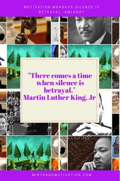 Motivation Mondays: Silence Is Betrayal - Motivational Quotes, Inspirational Quotes, Motivational Articles, Everything About You, King Jr, Monday Motivation, Motivation Inspiration, Martin Luther King, Oppression