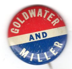 Goldwater and Miller classic campaign button.