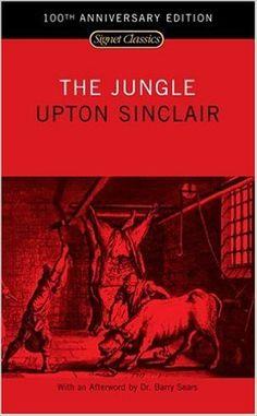 Amazon.com: The Jungle (100th Anniversary Edition) (9780451528049): Upton Sinclair, Barry Sears: Books