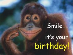 Smile - It's Your Birthday!