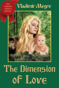 The Dimension of Love (Ringing Cedars Of Russia) by Vladimir Megre, http://www.amazon.com/dp/B00COUM214/ref=cm_sw_r_pi_dp_drwLrb09V62QC