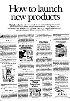 An exclusive example from our swipe file . How to Launch New Products Ad by David Ogilvy - one of the many profitable marketing & rare copywriting examples from our huge archive. Advertising Quotes, Print Advertising, Advertising Methods, Marketing Quotes, Advertising Campaign, Copy Ads, Ogilvy Mather, Swipe File, Corporate Communication
