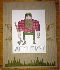 Wood You Be Mine? Stampin' Up