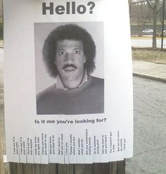 MISSING: Lionel Richie, FOUND: Amazing Street Flier from Ace of Base